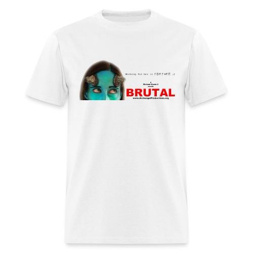 BRUTAL teaser poster - Men's T-Shirt