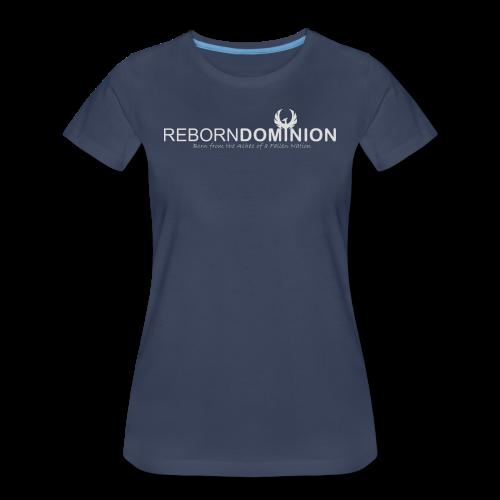 Reborn Dominion Premium Female T-Shirt - Women's Premium T-Shirt