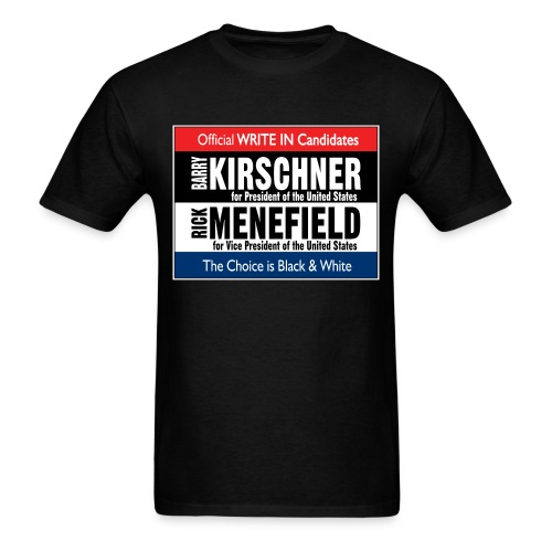 Kirschner Menefield for President Billboard Shirt - Men's T-Shirt