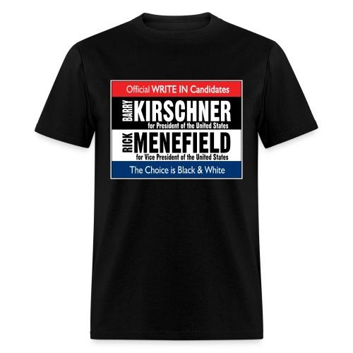 Kirschner Menefield for President Billboard Shirt - Men's T-Shirt
