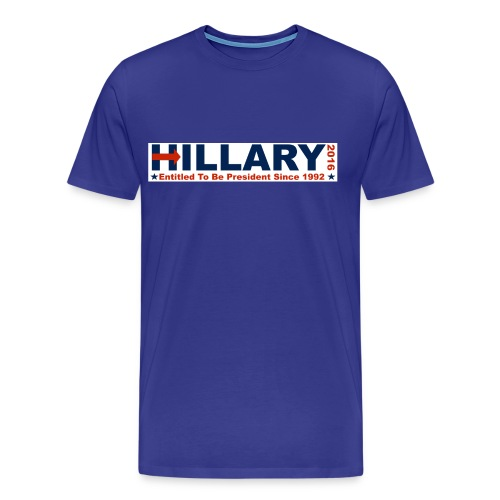 NEWEST: Entitled To Be President - Men's Premium T-Shirt