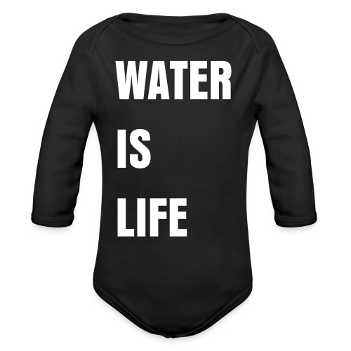 Water Is Life Onsie - Organic Long Sleeve Baby Bodysuit