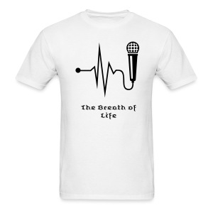 The Mic Breath of Life - Men's T-Shirt