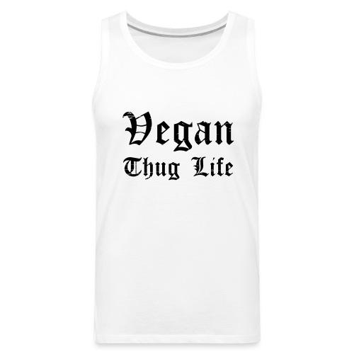 Men's Vegan Thug Life Tank Top - Men's Premium Tank
