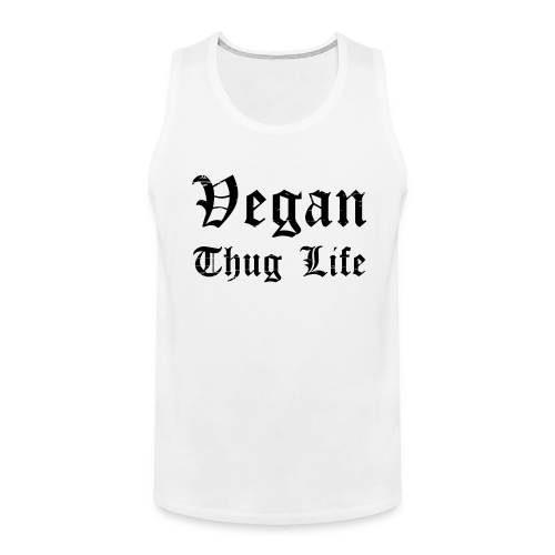 Men's Vegan Thug Life Tank Top - Men's Premium Tank