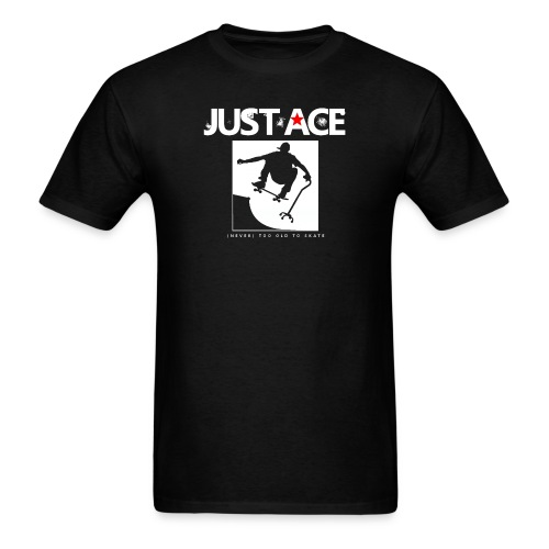 (Never) Too Old To Skate (Black Shirt) - Men's T-Shirt