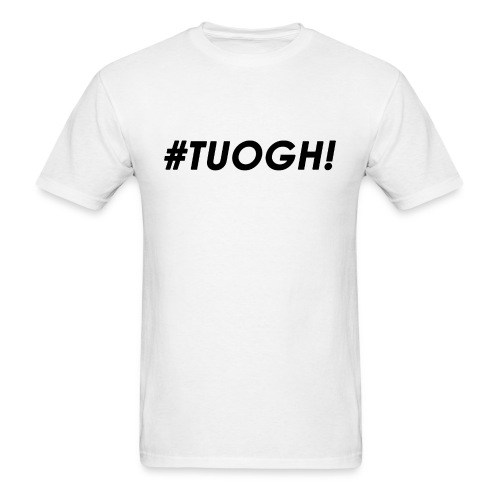 #Tough! - B - Men's T-Shirt