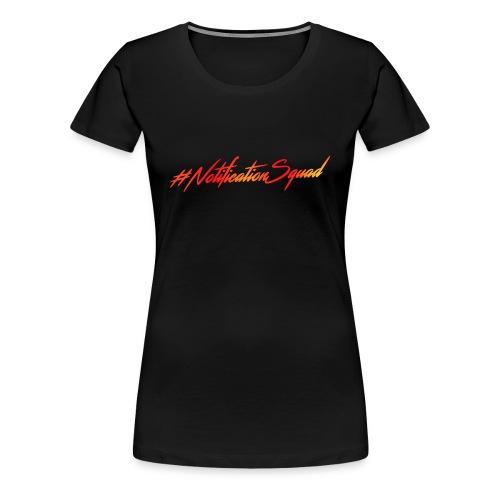 #NotificationSquad T-Shirt Black Women - Women's Premium T-Shirt