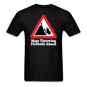 Mage Fireballs Ahead Sign - Men's T-Shirt
