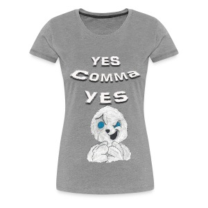 Puppet Devall Yes Comma Yes Women's Premium T-Shirt - Women's Premium T-Shirt