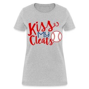 Kiss My Cleats - Women's T-Shirt