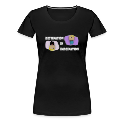 Destination In Imagination T-Shirt - Women's Premium T-Shirt
