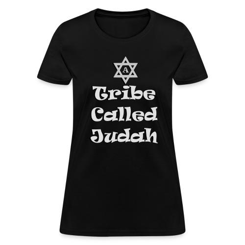 A Tribe Called Judah Women's T Shirt - Women's T-Shirt