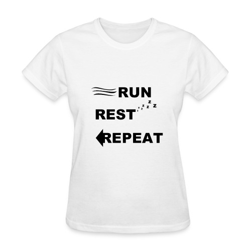 Run, Rest, Repeat (Women's) - Women's T-Shirt