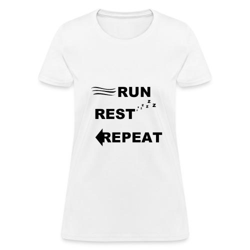 Run, Rest, Repeat (Women's) - Women's T-Shirt