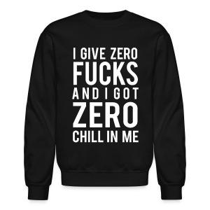Zero Fucks Crweneck - Crewneck Sweatshirt