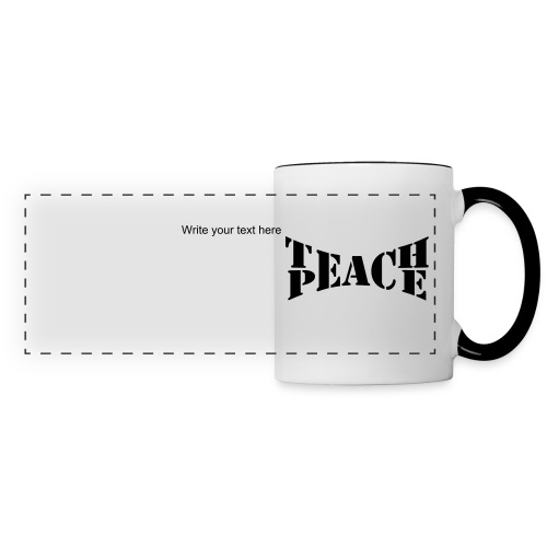 Teach Peace Mug - Panoramic Mug