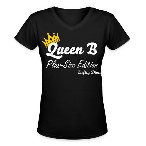 Queen B Plus Size Edition - Women's V-Neck T-Shirt