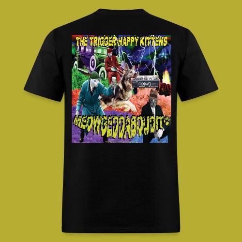 THK -MEOWGEDDABOUDIT! Men's  T-Shirt - BACK - Men's T-Shirt