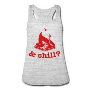 HBX & Chill? (tank) - Women's Flowy Tank Top by Bella
