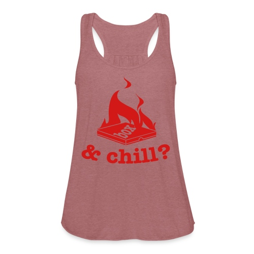 HBX & Chill? (tank) - Women's Flowy Tank Top by Bella