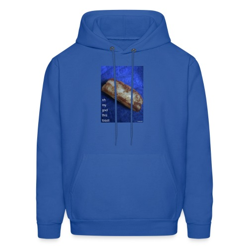 Oh my god this toast T-Shirt - Men's Hoodie