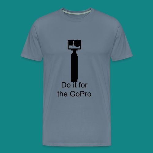 Do it for the GoPro - Men's Premium T-Shirt