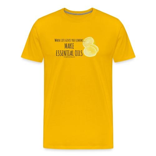 When life gives you lemons, Make Essential Oils MENS - Men's Premium T-Shirt