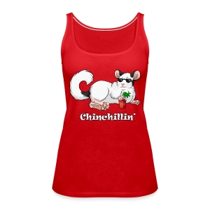 Chinchillin' Tanks - Women's Premium Tank Top