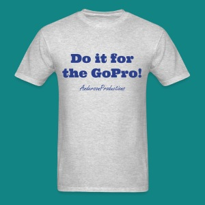 Do it for the GoPro- No logo - Men's T-Shirt