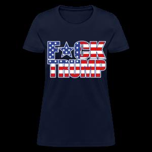 F*CK TRUMP FLAG - Women's T-Shirt