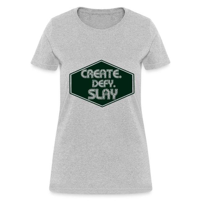 Create Defy Slay: Ladies