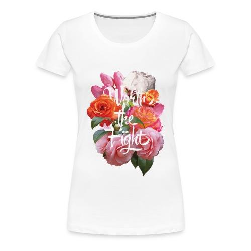 Worth The Fight Women's Tee - Women's Premium T-Shirt