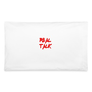 Real Talk Pillow Case - Pillowcase