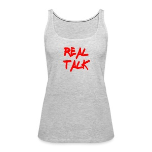 Real Talk Tank Top - Women's Premium Tank Top