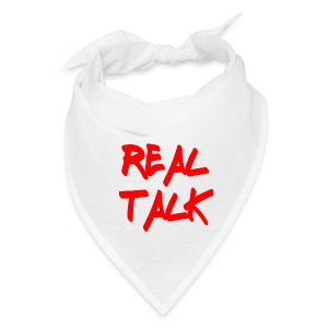 Real Talk Bandanna - Bandana