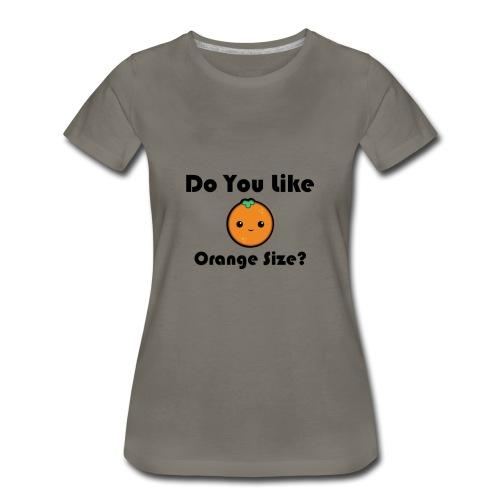 ORANGE - Women's Premium T-Shirt