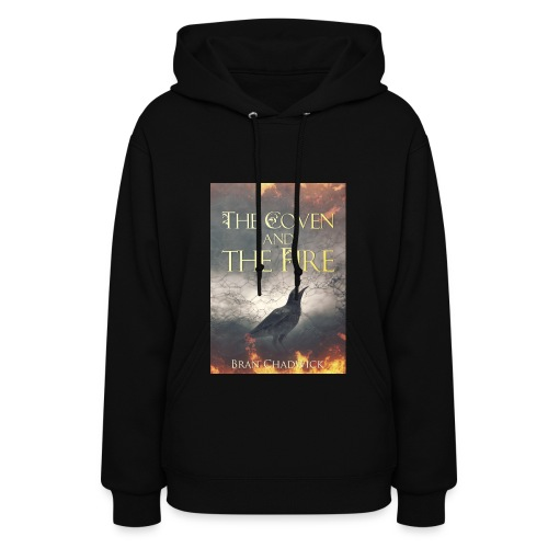 The Coven and the Fire - Womens hoodie - Women's Hoodie