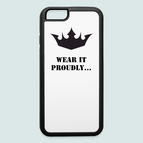 Wear it proudly - iPhone 6/6s Rubber Case