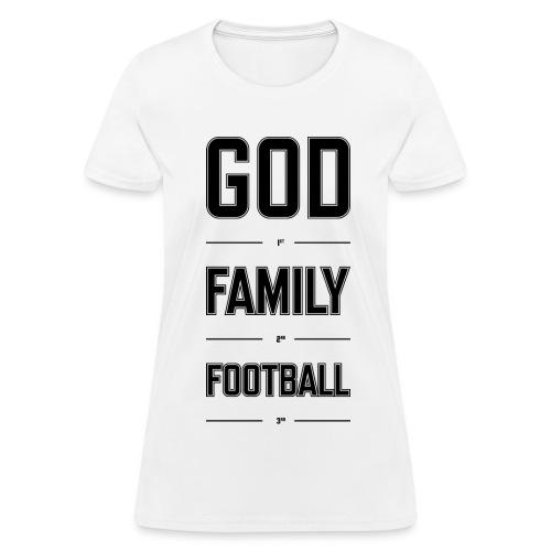 God, Family, & Football. - Women's T-Shirt