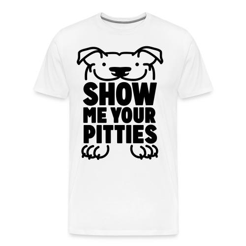 Show Me Your Pitties Unisex T-Shirt (White) - Men's Premium T-Shirt