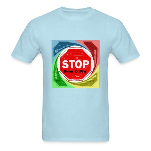 Stop Drop & Dig (Rainbow) - Men's T-Shirt