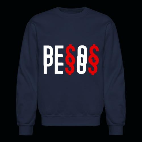 Pe$o - Crewneck Sweatshirt