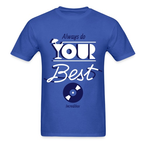 DO YOUR BEST T-SHIRT - Men's T-Shirt