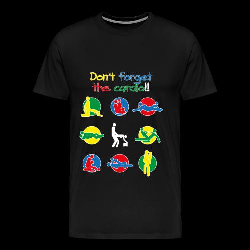 Don´t forget the cardio - men´s - Men's Premium T-Shirt