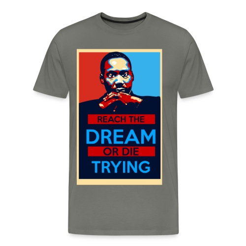 Reach The Dream Tee - Men's Premium T-Shirt