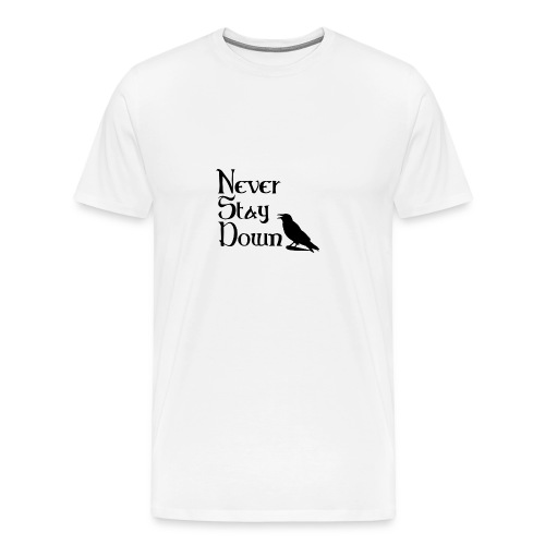 Men's Never Stay Down  - Men's Premium T-Shirt