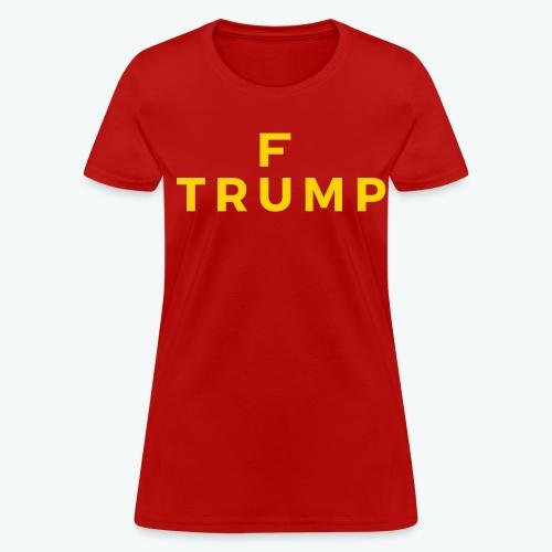 F Trump Women's T-shirt - Yellow Logo - Women's T-Shirt