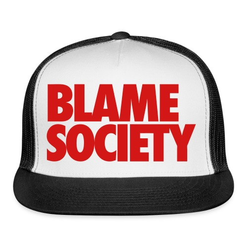 Blame Society Hat - Trucker Cap