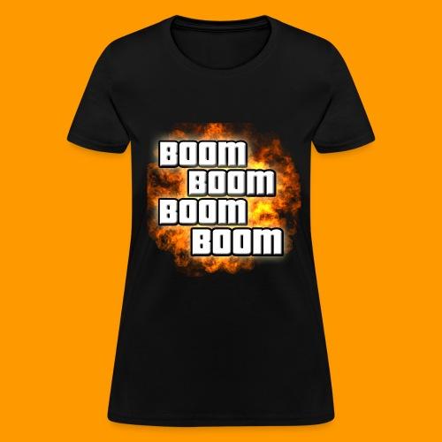 Boom Female - Women's T-Shirt